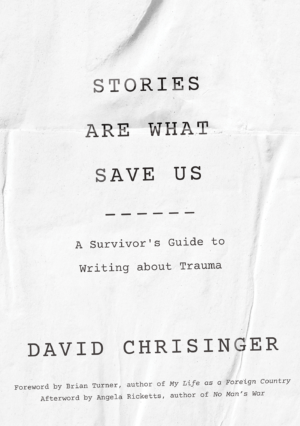 Stories Are What Save Us